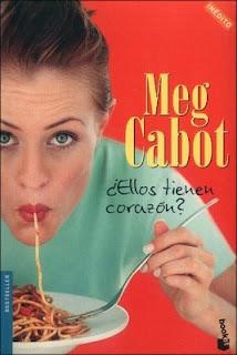 ¿Ellos Tienen Corazón? - Meg Cabot