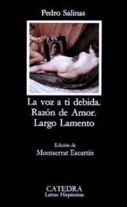 La Voz a ti Debida - Pedro Salinas