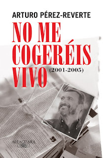 No me Cogeréis Vivo - Arturo Pérez-Reverte