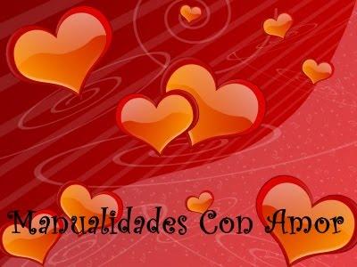 Manualidades Con Amor ♥