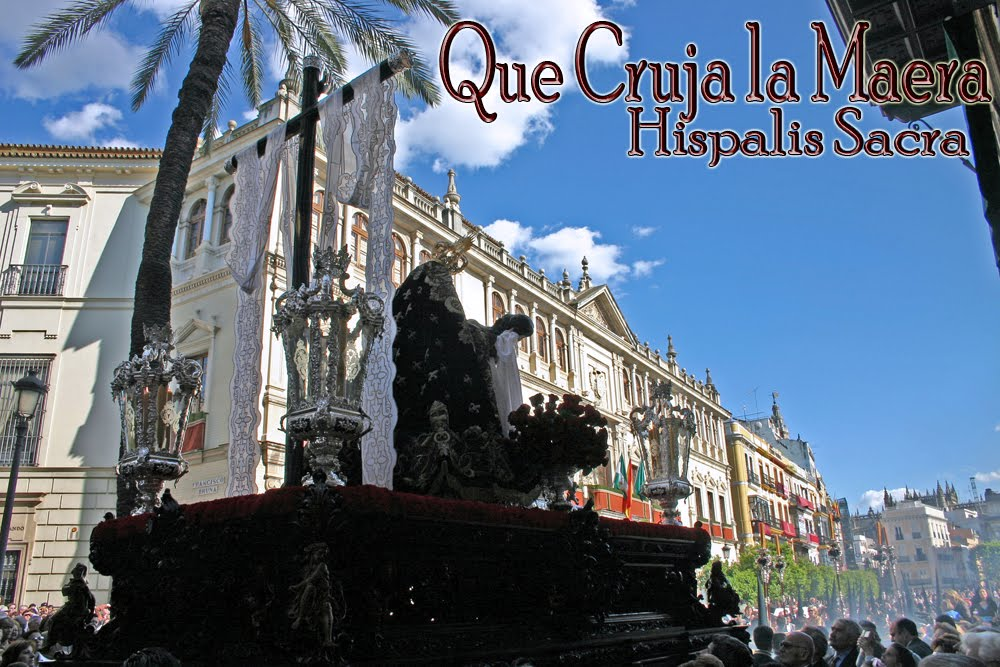 Que Cruja la Maera - Hispalis Sacra