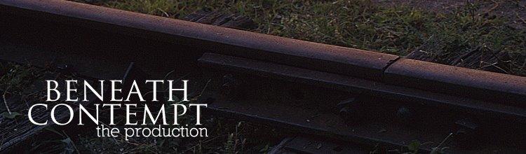 Beneath Contempt: The Production