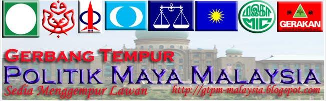 Gerbang Tempur Politik Maya Malaysia