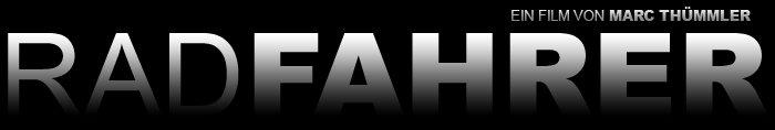 RADFAHRER - Der Film