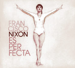 Es perfecta - Francisco Nixon