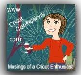 Cricut Confessions