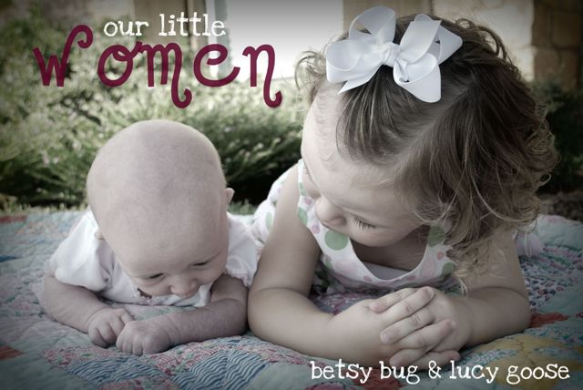 our LITTLE WOMEN...