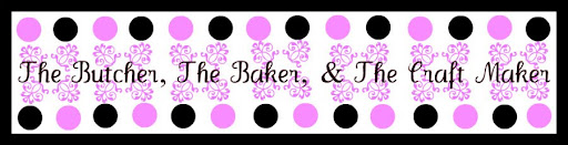The Butcher, The Baker, & The Craft Maker