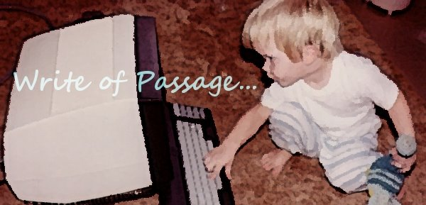 Write of passage....