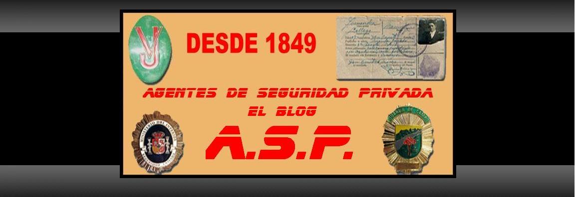 Agentes de Seguridad Privada, el blog