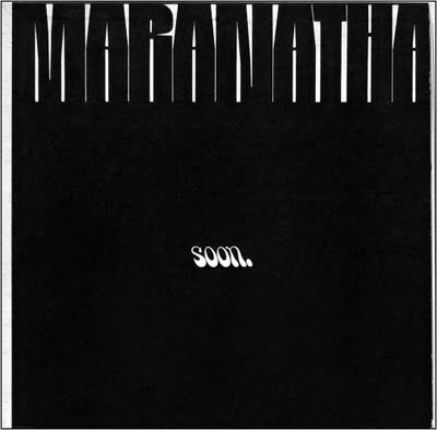 Maranatha,soon,1971,psychedelic-rocknroll,Christian,emmaus_Road_Band,Charlie,Rizzo,xian,New_Milford,Nazarene,front