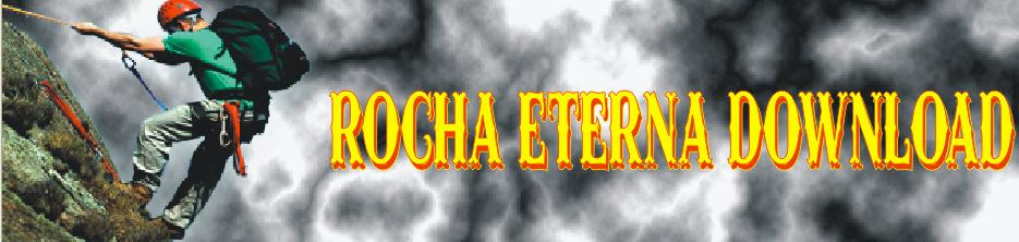 Rocha Eterna Download