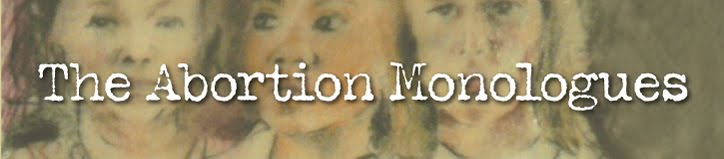 The Abortion Monologues