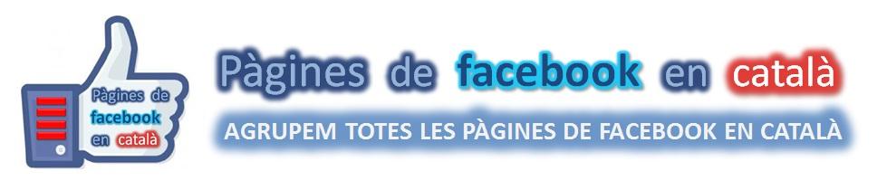 Pàgines de facebook en català