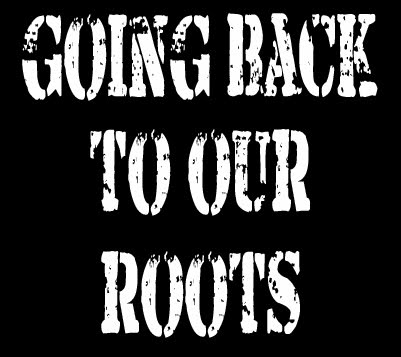 Going Back To Our Roots Official