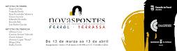 Novas Pontes,Carvalho Calero ,Ferrol,del 13 de Marzo al 13 de Abril 2009