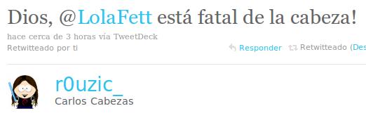 Lola Fett está fatal de la cabeza