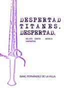 DESPERTAD TITANES, DESPERTAD.