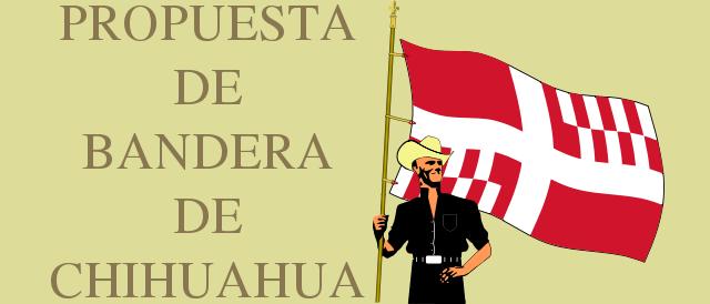 Propuesta de Bandera de Chihuahua