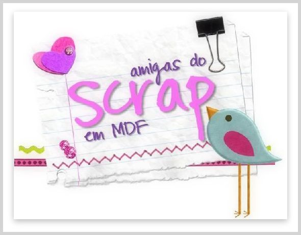 AMIGAS DO SCRAP EM MDF