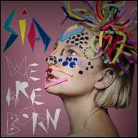 Sia - We Are Born