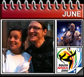 Jared Woods June 2010: Met Lily Allen, Saw The Pixies, World Cup in South Africa