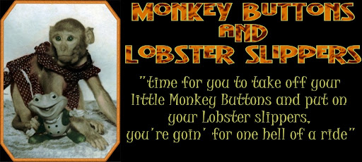Monkey Buttons & Lobster Slippers