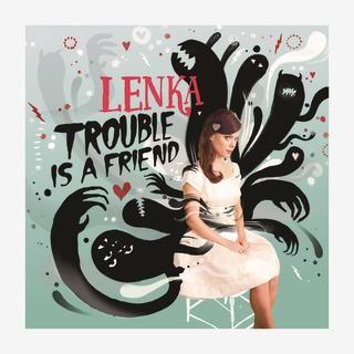 Lenka - Trouble is a Friend Music