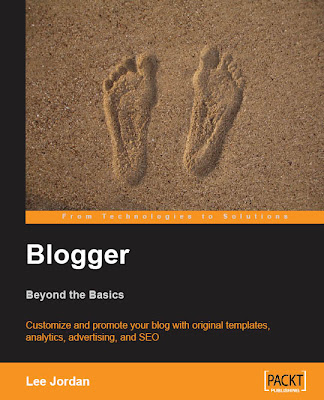 The Blogger: Beyond the Basics Book