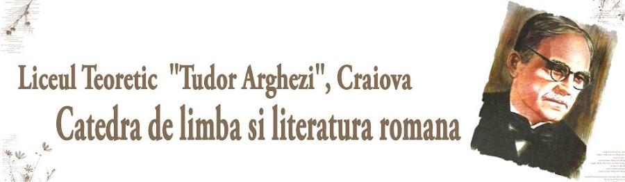 """Catedra de limba si literatura romana a Liceului """"Tudor Arghezi"""" Craiova"""