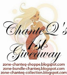 ChanteQ's 1'st Giveaway