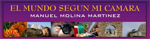 Manuel Molina el mundo a traves de mi camara