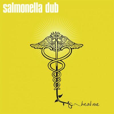 Salmonella Dub - Heal Me