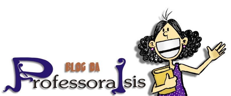 Blog da Professora Isis