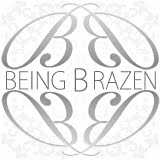 Being Brazen's Blog