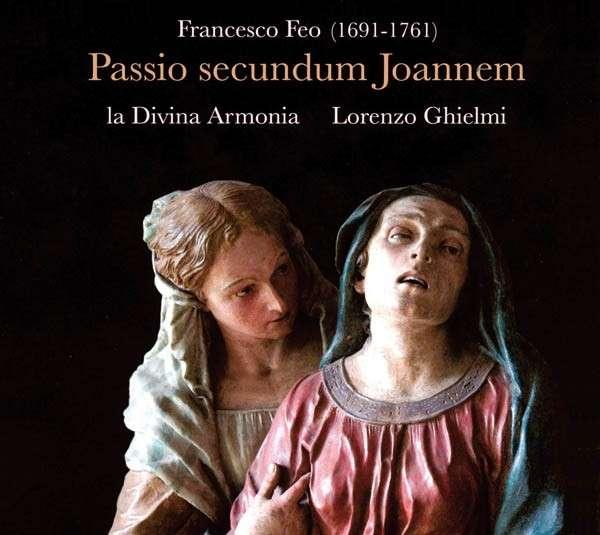 Francesco Feo, Passio secundum Joannem, dal vivo