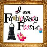 Fashionably Foodie