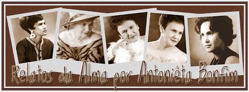 Relatos da Alma por Antonieta Bonfim