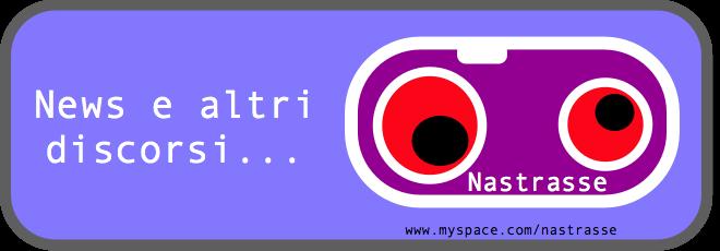 NastrasseBlog - News e altri discorsi