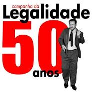 Homenagem aos 50 anos da heróica Campanha da Legalidade de 1961