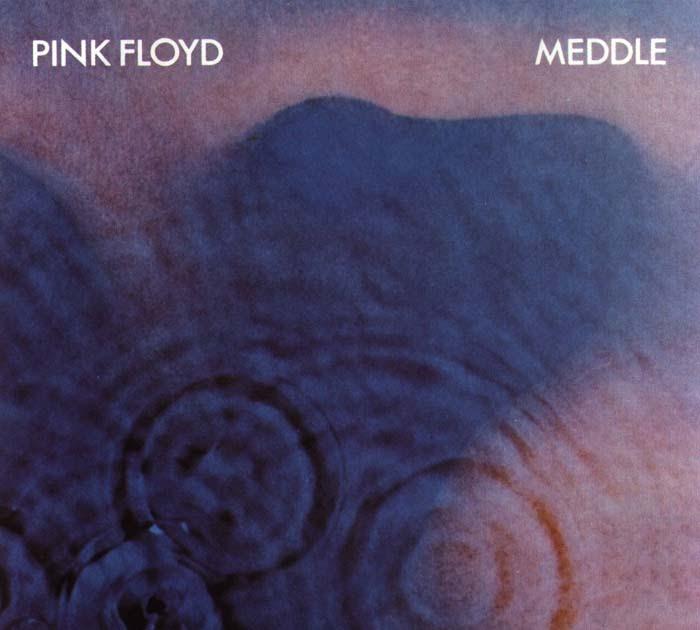 Pink Floyd - Meddler 1971
