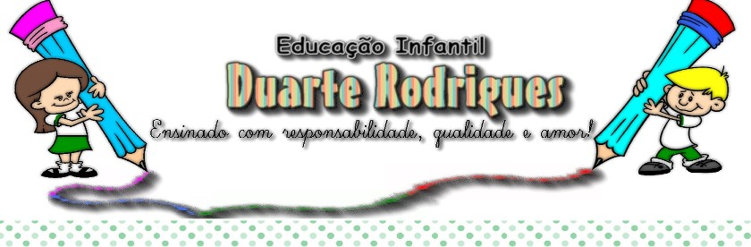 Educação Infantil Duarte Rodrigues