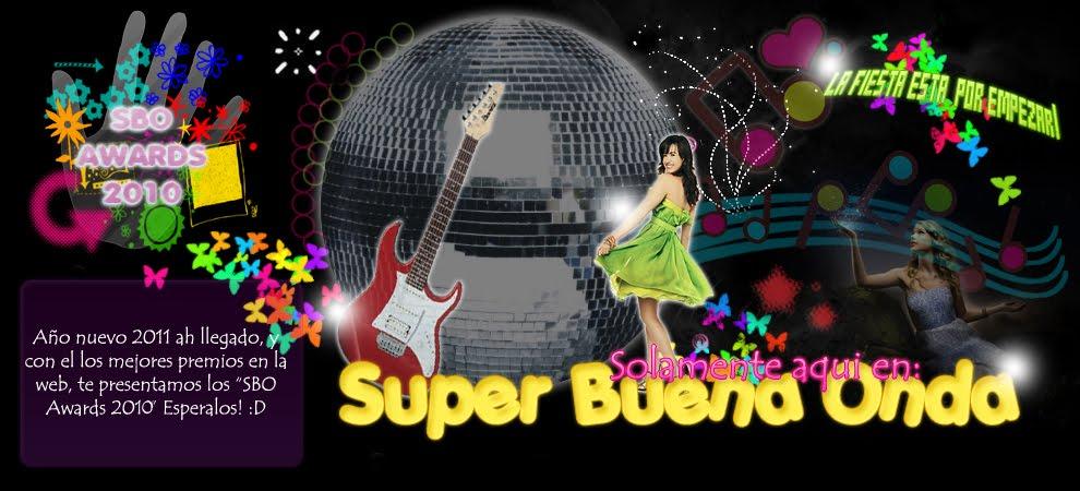 $uper Buena  ☮nda!!