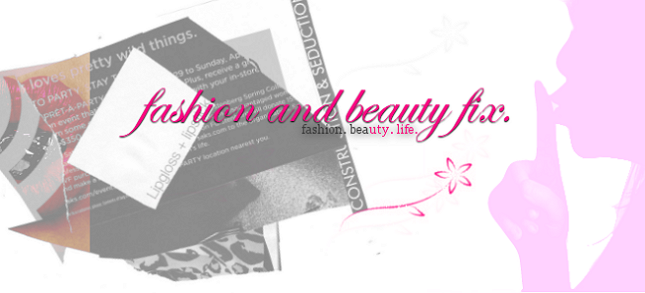 Fashion and Beauty Fix