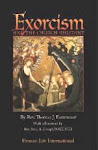 EXORCISM AND THE CHURCH MILITANT - NEW BOOK!