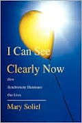 I Can See Clearly Now: How Synchronicity Illuminates Our Lives