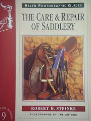 The Care & Repair of Saddlery