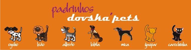 Padrinhos Dovska'pets