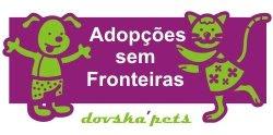 ADOPÇÕES SEM FRONTEIRAS ;)
