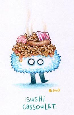 http://3.bp.blogspot.com/_Me4VEMZJPN8/ShHIRVL6rrI/AAAAAAAAAKw/NoX9mehSFg0/s400/sushi-cassoulet.jpg